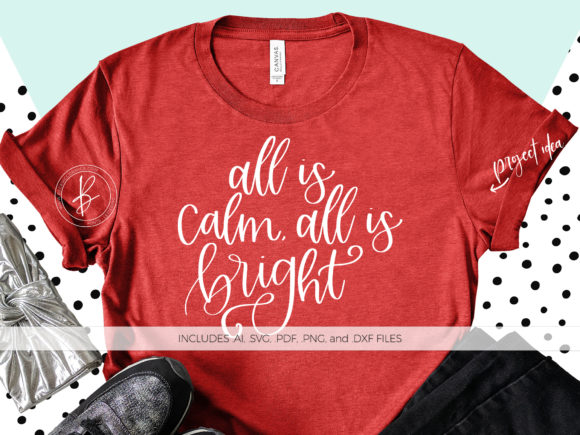 Print on Demand: All is Calm All is Bright Graphic Crafts By BeckMcCormick - Image 1