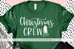 Download Free Christmas Crew Graphic By Beckmccormick Creative Fabrica for Cricut Explore, Silhouette and other cutting machines.