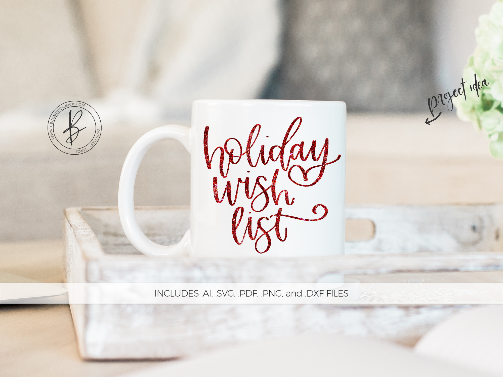 Download Free Holiday Wish List Graphic By Beckmccormick Creative Fabrica for Cricut Explore, Silhouette and other cutting machines.