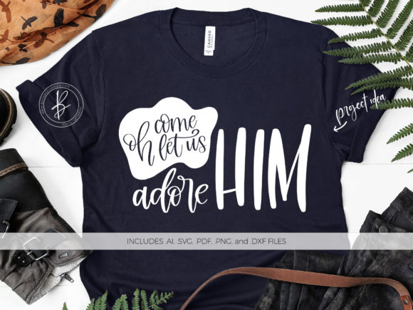 Print on Demand: Oh Come Let Us Adore Him Graphic Crafts By BeckMcCormick - Image 1