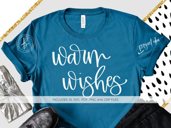 Print on Demand: Warm Wishes Graphic Crafts By BeckMcCormick