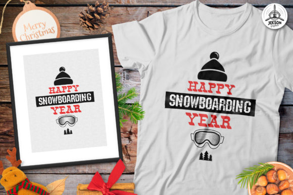 Happy Snowboarding Year T-Shirt Xmas Graphic Print Templates By JeksonGraphics