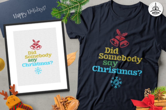 Christmas Funny Christmas T-Shirt Design Graphic Print Templates By JeksonGraphics