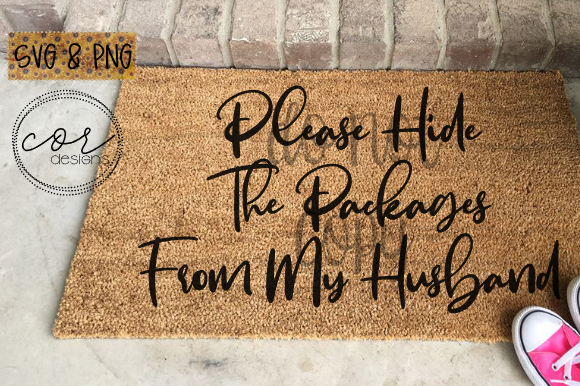 Print on Demand: Please Hide the Packages from My Husband Graphic Crafts By designscor