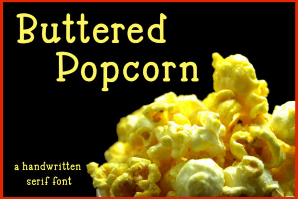 Buttered Popcorn Serif Font By stacysdigitaldesigns
