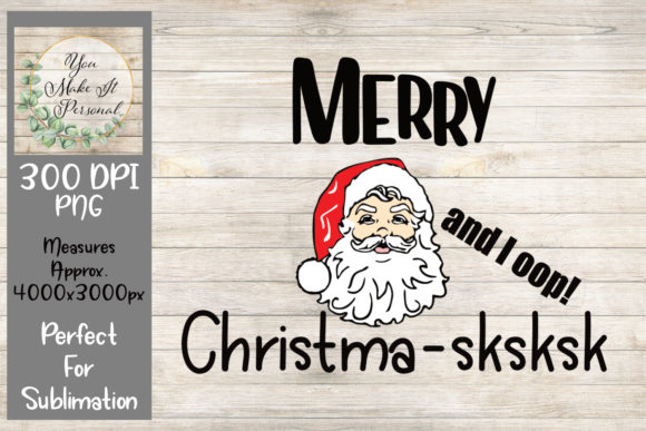 Print on Demand: Merry Christma-sksksk Graphic Print Templates By You Make It Personal