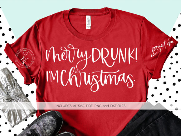 Print on Demand: Merry Drunk I'm Christmas Graphic Crafts By BeckMcCormick - Image 1