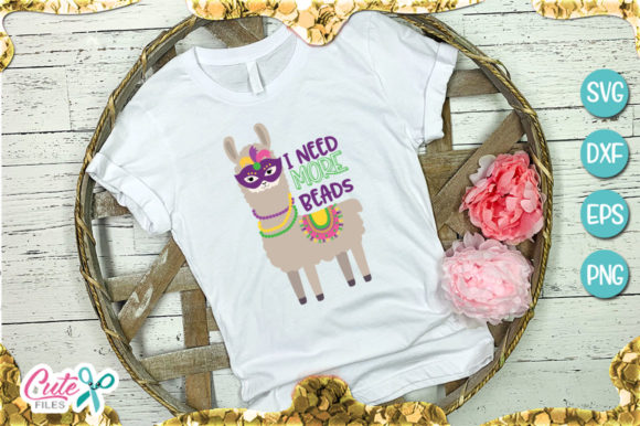I Need More Beads Llama Mardi Gras Graphic Illustrations By Cute files