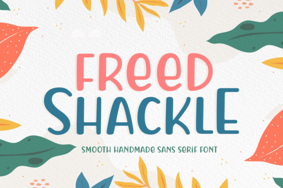 Freed Shackle Sans Serif Font By Situjuh