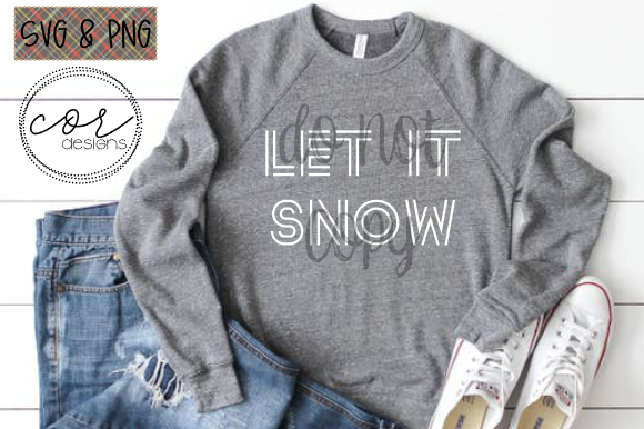 Download Free Let It Snow Graphic By Designscor Creative Fabrica for Cricut Explore, Silhouette and other cutting machines.