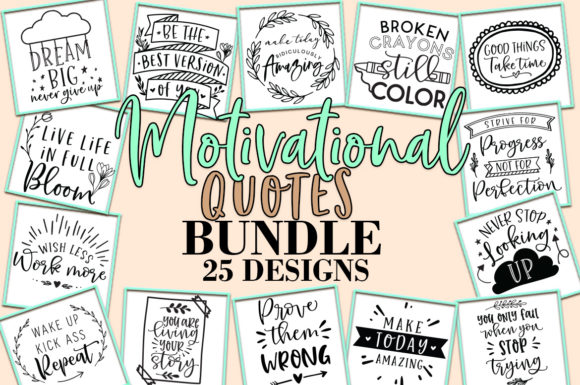 Print on Demand: Motivational Quotes Bundle Graphic Crafts By freelingdesignhouse - Image 1