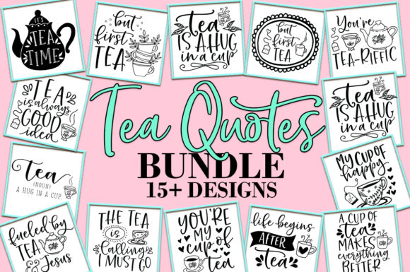 Print on Demand: Tea Quotes Bundle Graphic Crafts By freelingdesignhouse