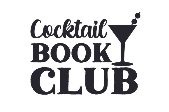 Download Free Cocktail Book Club Svg Cut File By Creative Fabrica Crafts for Cricut Explore, Silhouette and other cutting machines.
