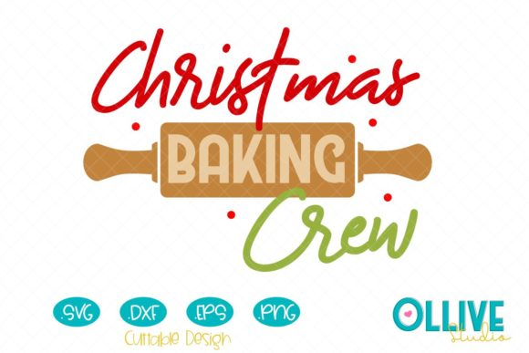 Christmas Baking Crew Graphic Crafts By ollivestudio