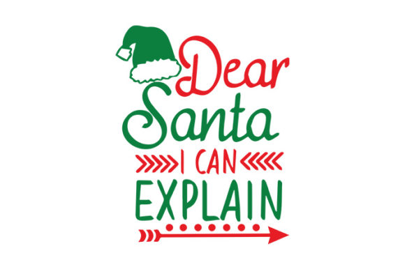 Download Free Dear Santa I Can Explain Christmas Graphic By Storm Brain for Cricut Explore, Silhouette and other cutting machines.