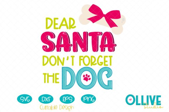 Download Free I Believe In Santa Paws Graphic By Ollivestudio Creative Fabrica for Cricut Explore, Silhouette and other cutting machines.