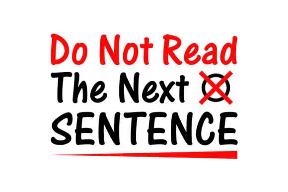 Do Not Read the Next Sentence Graphic Crafts By tube.shakiluzzaman