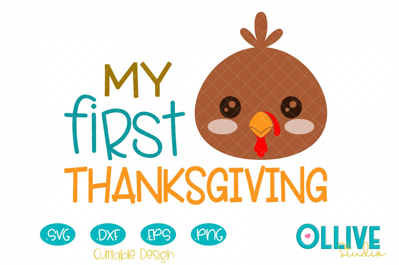 Download Free My First Thanksgiving Baby Turkey Graphic By Ollivestudio for Cricut Explore, Silhouette and other cutting machines.