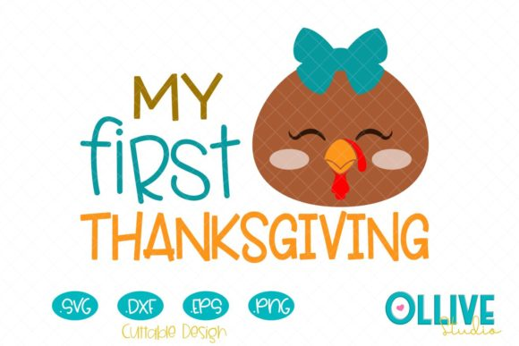My First Thanksgiving Baby Girl Turkey Graphic Crafts By ollivestudio