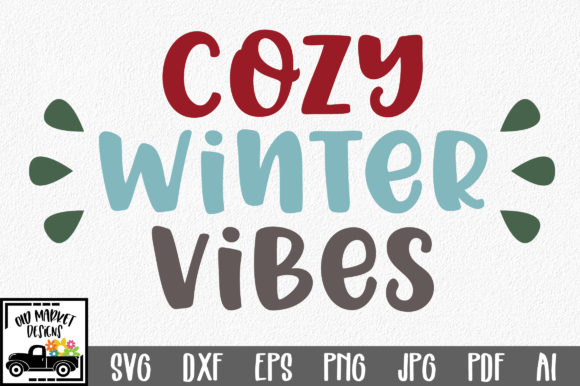 Cozy Winter Vibes SVG Cut File Graphic By oldmarketdesigns