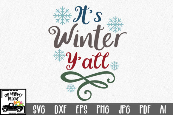 Download Free It S Winter Y All Svg Cut File Graphic By Oldmarketdesigns for Cricut Explore, Silhouette and other cutting machines.