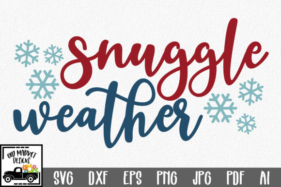 Snuggle Weather SVG Cut File Graphic Crafts By oldmarketdesigns