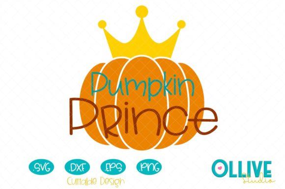 Pumpkin Prince Fall Svg Graphic Crafts By ollivestudio