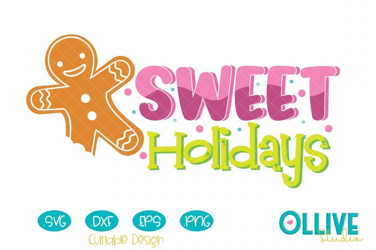 Download Free Christmas Gingerbread Sweet Holidays Creative Fabrica for Cricut Explore, Silhouette and other cutting machines.