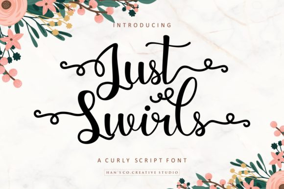 Print on Demand: Just Swirls Script & Handwritten Font By HansCo
