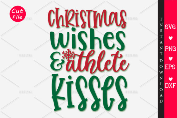 Download Free Christmas Wishes Athlete Kisses Svg Graphic By Orindesign for Cricut Explore, Silhouette and other cutting machines.