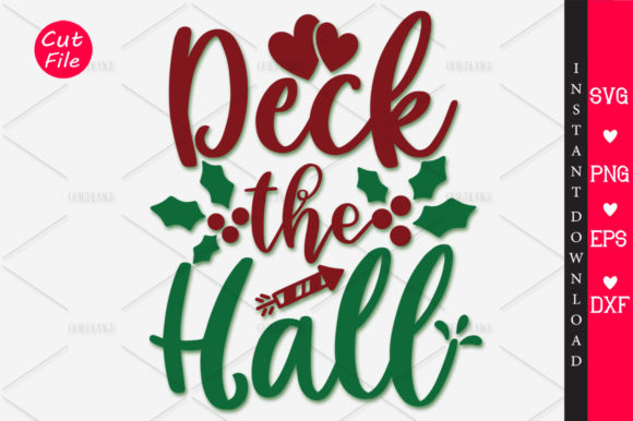 Download Free Deck The Hall Svg Graphic By Orindesign Creative Fabrica for Cricut Explore, Silhouette and other cutting machines.