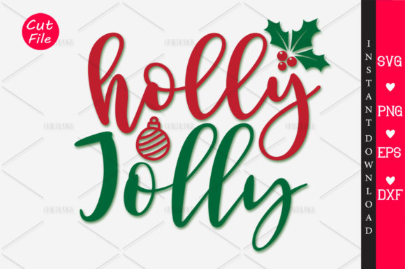 Download Free Holly Jolly Graphic By Orindesign Creative Fabrica for Cricut Explore, Silhouette and other cutting machines.