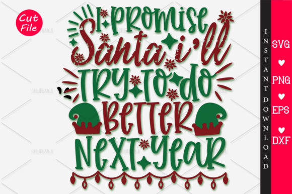 Print on Demand: I Promise Santa Ill Try to Do Better SVG Graphic Crafts By OrinDesign