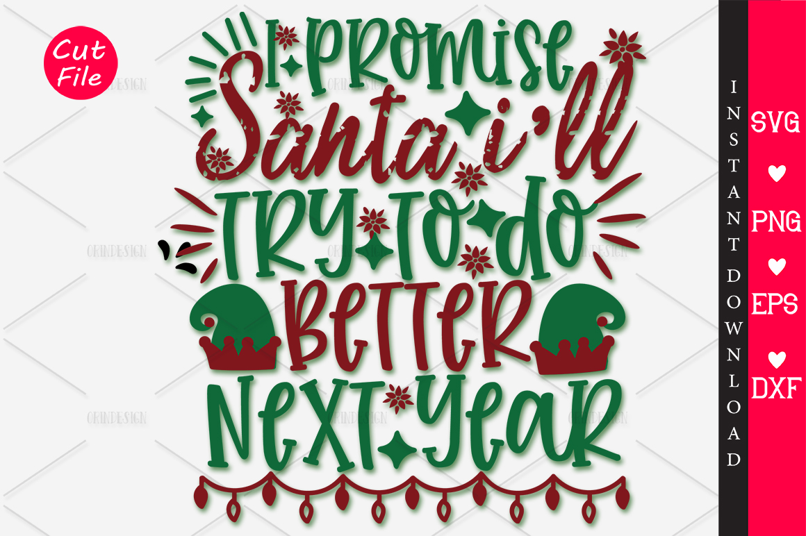 Download Free I Promise Santa Ill Try To Do Better Svg Graphic By Orindesign for Cricut Explore, Silhouette and other cutting machines.
