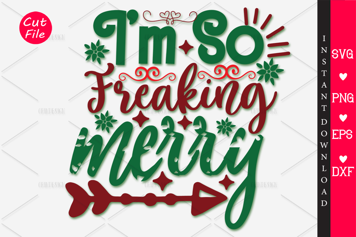 Download Free Im So Freaking Merry Svg Graphic By Orindesign Creative Fabrica SVG Cut Files
