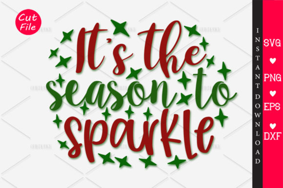 Download Free Its The Season To Sparkle Svg Graphic By Orindesign Creative for Cricut Explore, Silhouette and other cutting machines.