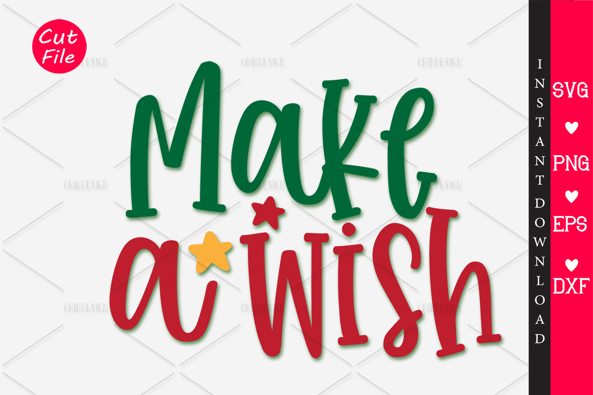 Download Free Make A Wish Svg Graphic By Orindesign Creative Fabrica for Cricut Explore, Silhouette and other cutting machines.