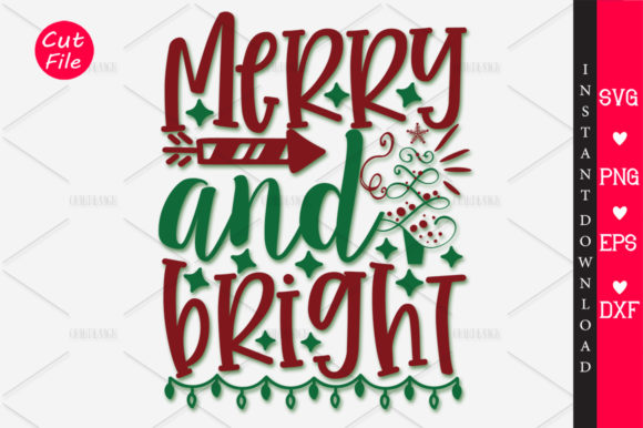 Download Free Merry And Bright Svg Graphic By Orindesign Creative Fabrica for Cricut Explore, Silhouette and other cutting machines.