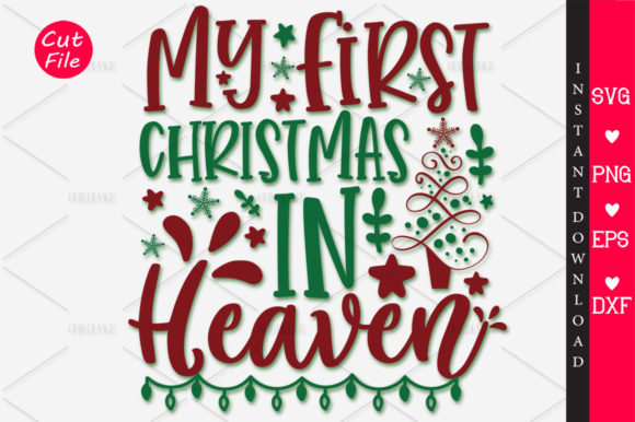 Download Free My First Christmas In Heaven Svg Graphic By Orindesign Creative Fabrica for Cricut Explore, Silhouette and other cutting machines.