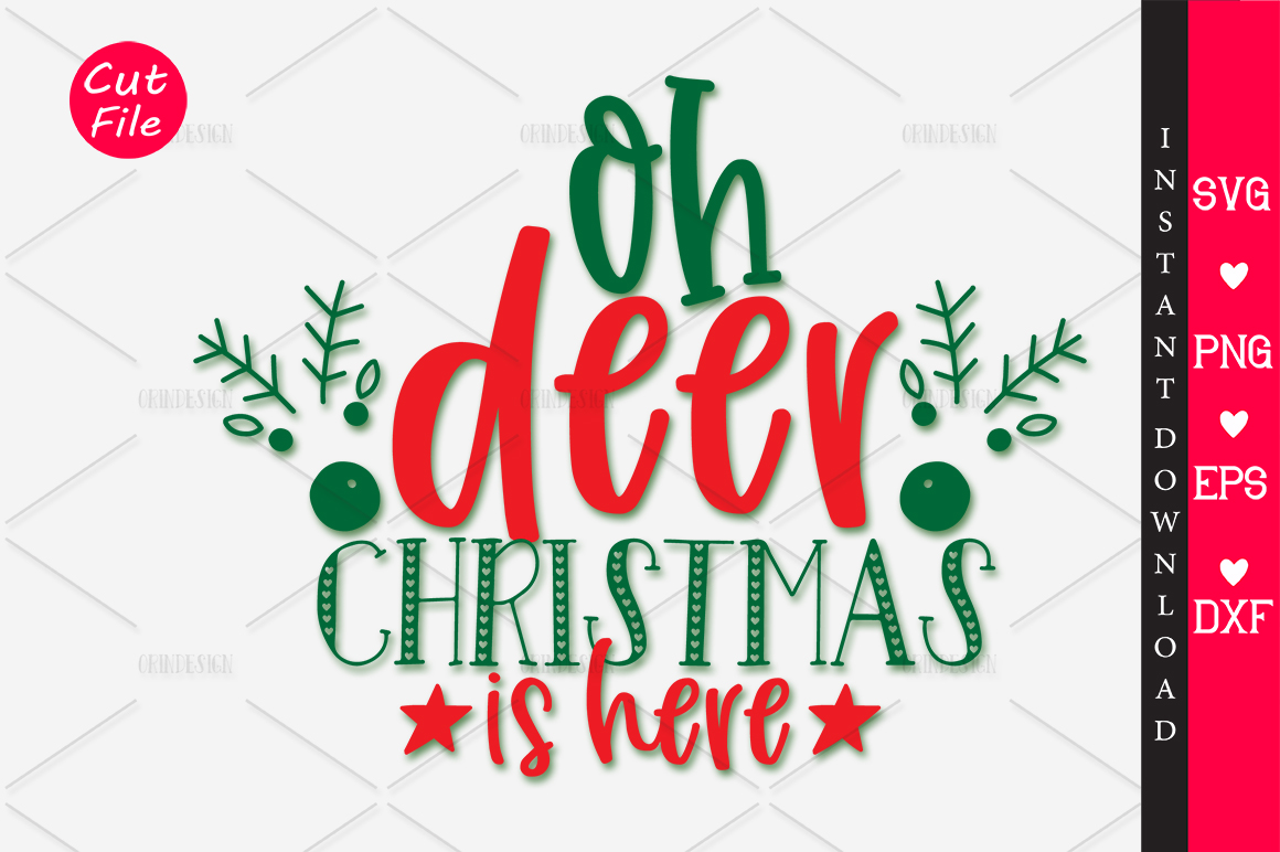 Download Free Oh Deer Christmas Is Here Svg Graphic By Orindesign Creative for Cricut Explore, Silhouette and other cutting machines.