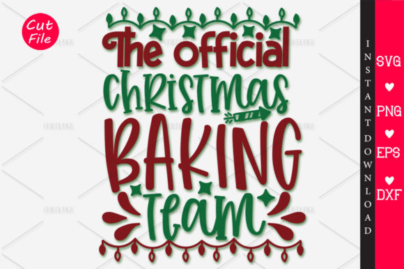 Download Free The Official Christmas Baking Team Svg Graphic By Orindesign for Cricut Explore, Silhouette and other cutting machines.