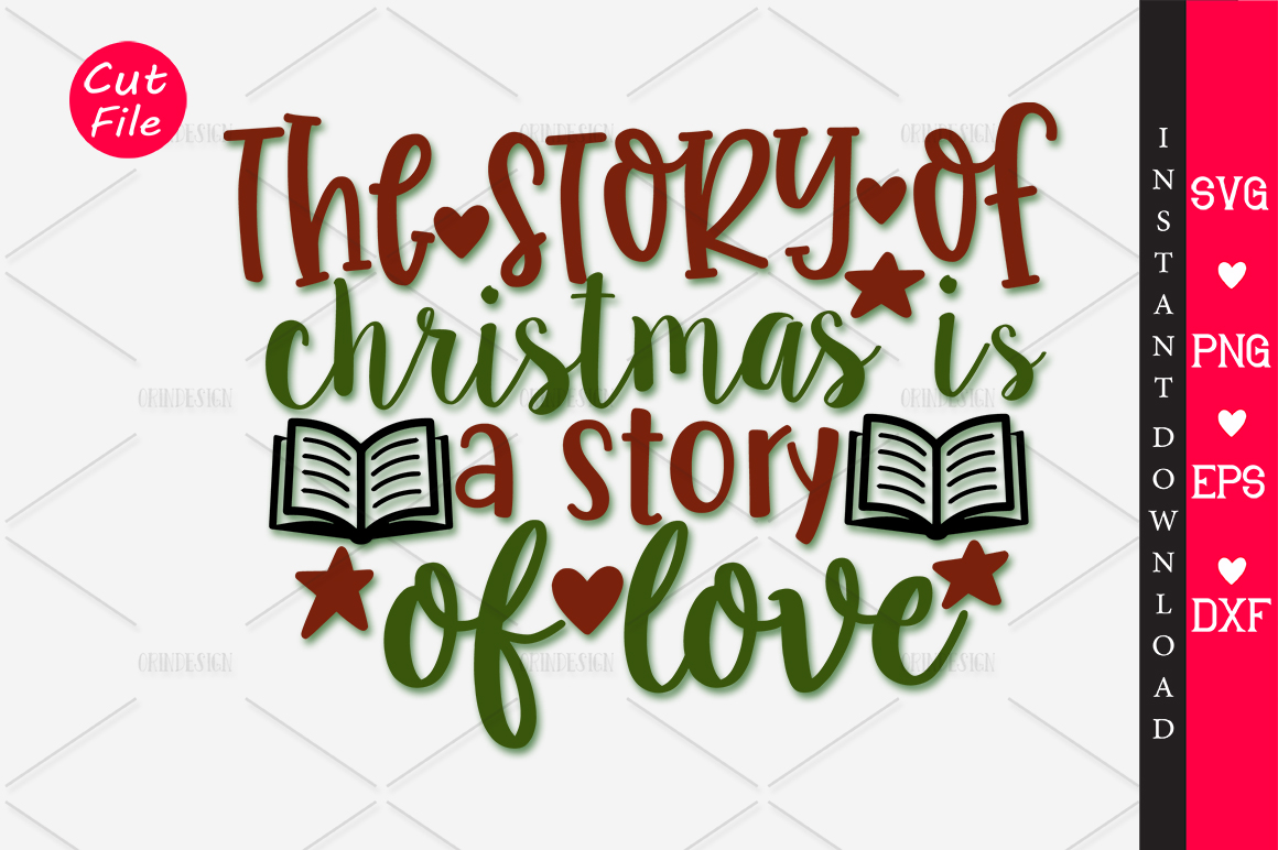 Download Free The Story Of Christmas Is A Story Of Svg Graphic By Orindesign for Cricut Explore, Silhouette and other cutting machines.