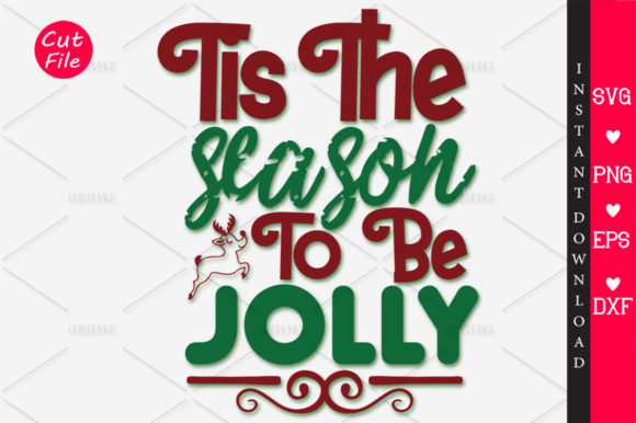 Download Free Tis The Season To Be Jolly Svg Graphic By Orindesign Creative for Cricut Explore, Silhouette and other cutting machines.