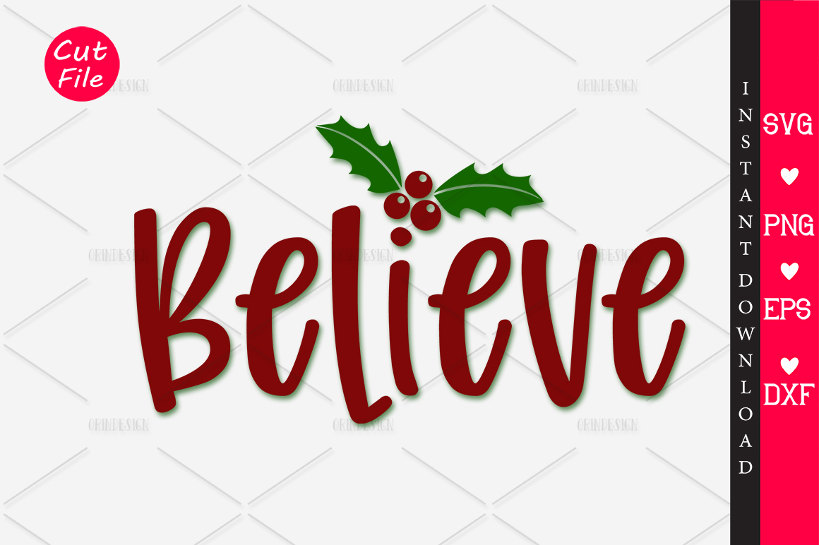 Download Free Believe Graphic By Orindesign Creative Fabrica for Cricut Explore, Silhouette and other cutting machines.