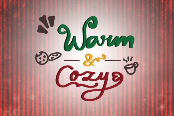 Download Free Warm And Cozy Christmas Quotes Graphic By Wienscollection for Cricut Explore, Silhouette and other cutting machines.