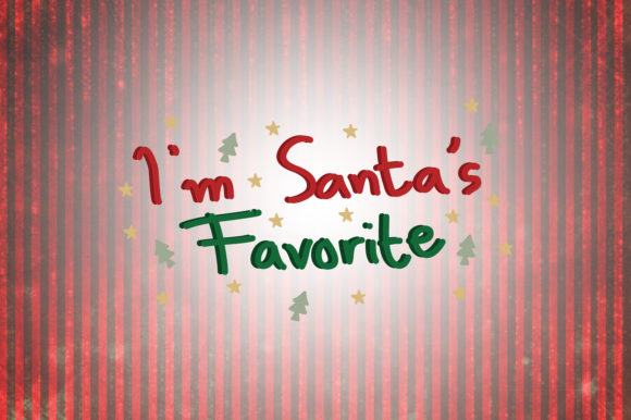 Download Free I M Santa S Favorite Christmas Quotes Graphic By Wienscollection for Cricut Explore, Silhouette and other cutting machines.