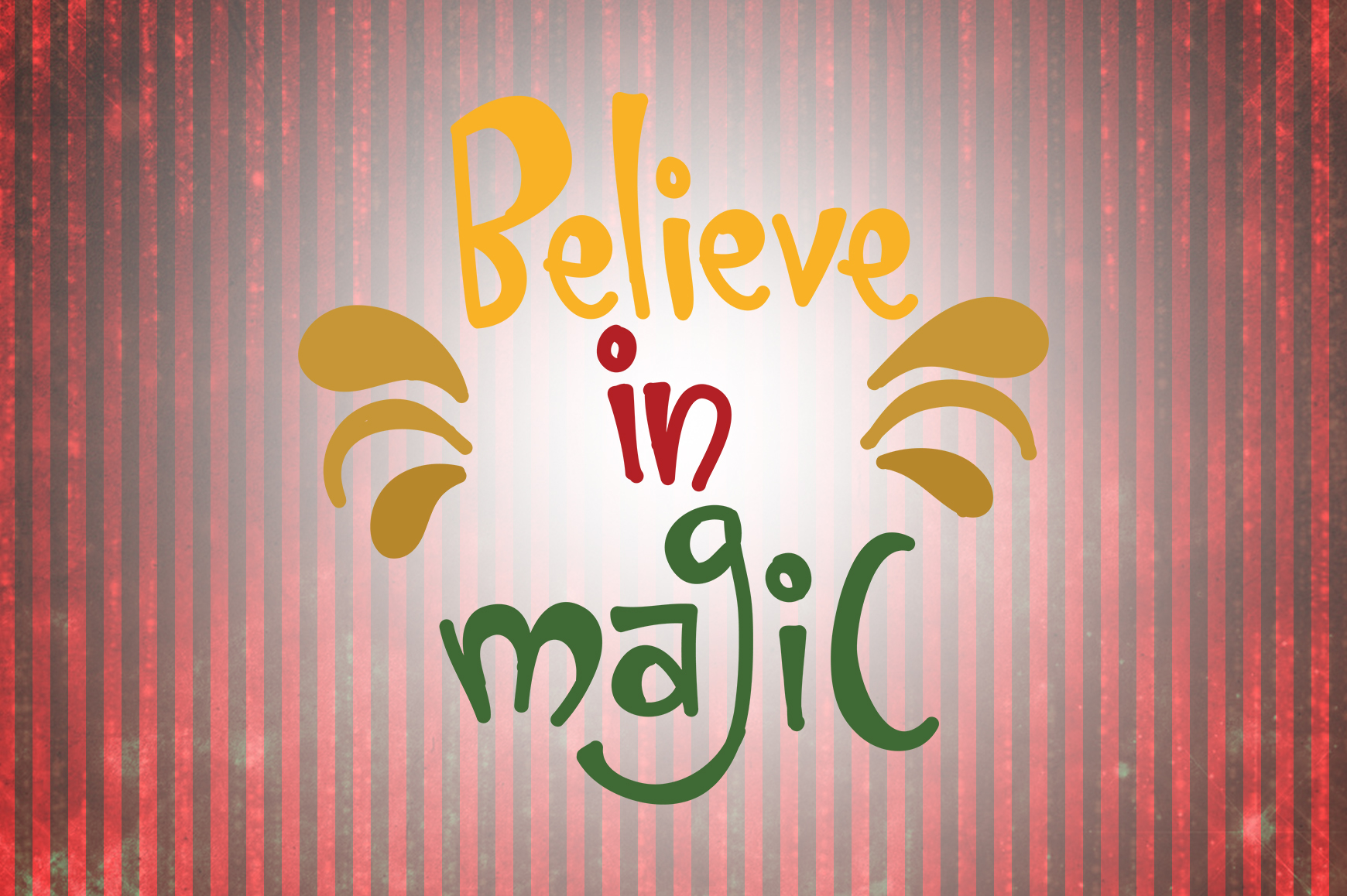 Download Free Believe In Magic Christmas Quotes Graphic By Wienscollection for Cricut Explore, Silhouette and other cutting machines.