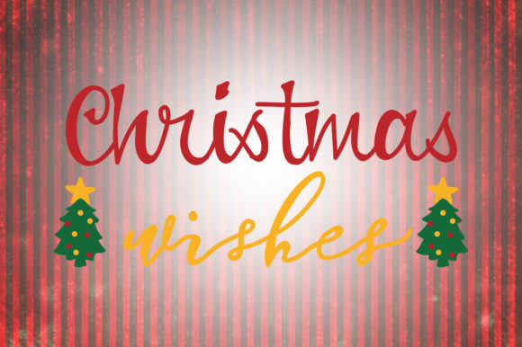 Download Free Christmas Wishes Quotes Graphic By Wienscollection Creative for Cricut Explore, Silhouette and other cutting machines.