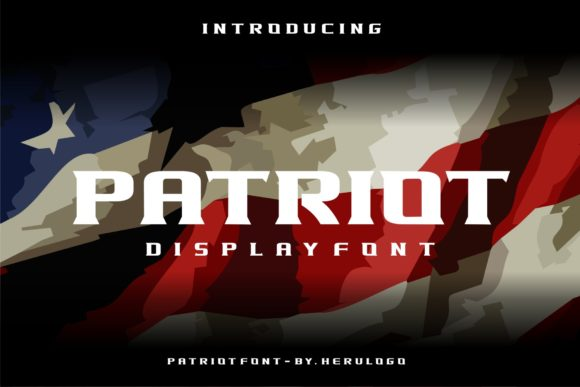 Print on Demand: Patriot Display Font By Herulogo