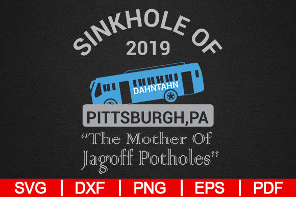 Download Free Sinkhole Of 2019 Pittsburgh Bus Graphic By Artistcreativedesign for Cricut Explore, Silhouette and other cutting machines.
